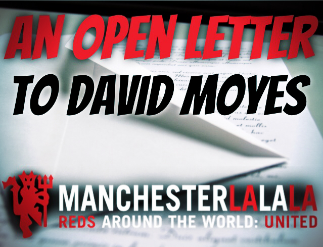 Open Letter to David Moyes